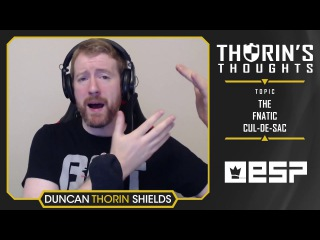 Thorin's Thoughts - The FNATIC Cul-De-Sac (CS:GO)