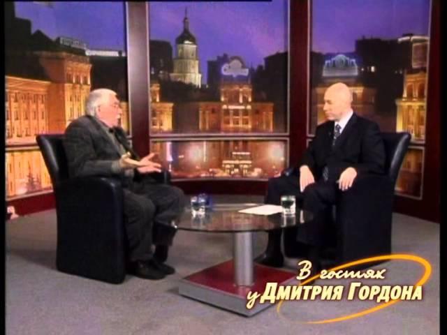 Армен Джигарханян. В гостях у Дмитрия Гордона. 1/2 (2007)