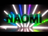 Naomi Titantron (Entrance Video)