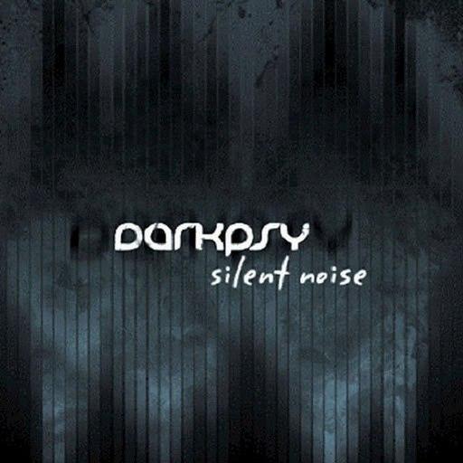 Darkpsy альбом Silent Noise