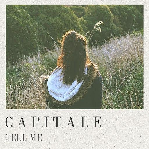 CAPITALE альбом Tell Me