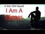 A War With Myself ( I Am A Winner) Eric Thomas &amp Les Brown Motivation 2018
