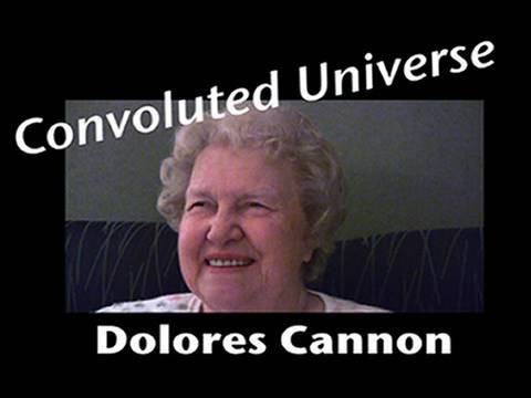 Project Camelot: Dolores Cannon - Convoluted Universe