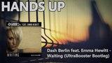 Dash Berlin feat. Emma Hewitt - Waiting (UltraBooster Bootleg Mix)
