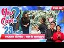 Chạy theo tình yêu được mai mối - chàng trai bỏ rơi tình cũ | Thanh Hùng - Tuyết Nhung | YLC 23 😢