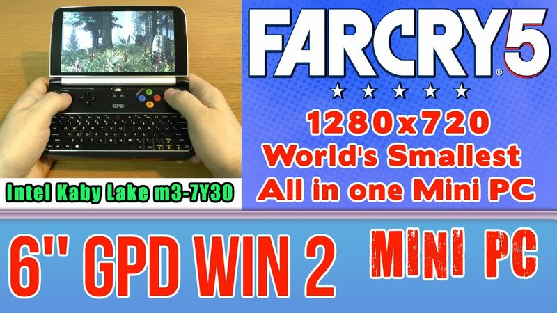 GPD WIN 2 Far Cry 5 on Handheld Mini PC - 256 GB SSD 8GB RAM Intel Core m3-7Y30 HD 615