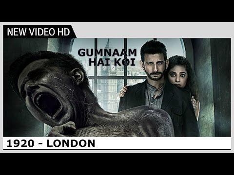1920 London - Gumnaam Hai Koi (Video) Song   Jubin Nautiyal, Antara Mitra   Kaushik Akash