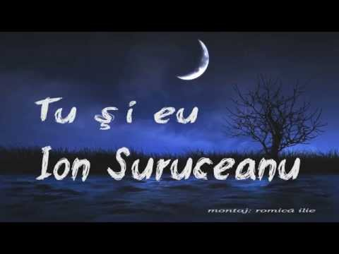 Ion Suruceanu Tu si Eu