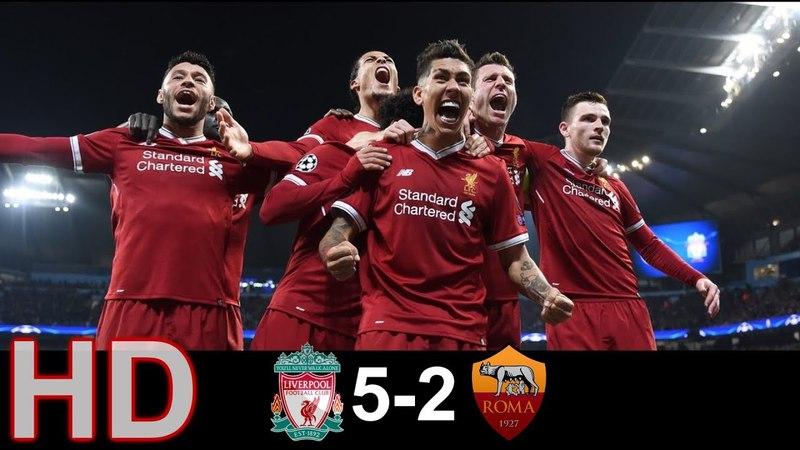 Liv vs Roma 5 2 All Goals Highlights | 2018