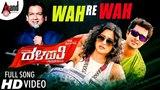 Wah Re Wah Dalapathi HD Video Song 2018 Vijay Prakash Prem Kriti Kharbanda Prashanth Raj