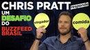 Desafio com Chris Pratt Vingadores ou Comida