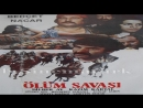 Ölüm Savaşı--Yavuz Figenli 1978 -Dilber Ay Behçet Nacar Kazım Kartal Gülden Gül