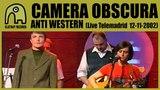 CAMERA OBSCURA - Anti Western Concierto B