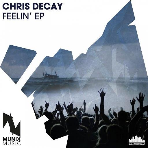 Chris Decay альбом Feelin'