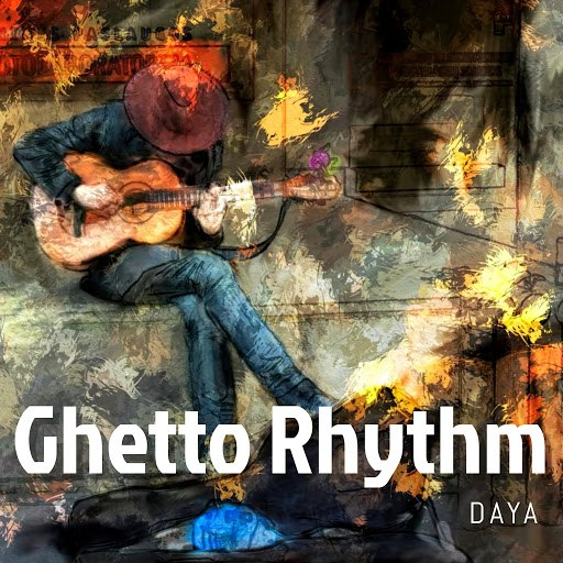 Daya альбом Ghetto Rhythm