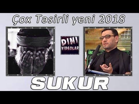 Hacı Sahin - Sukur Haqqında gozel moize Çox təsirli sozler yeni 2018