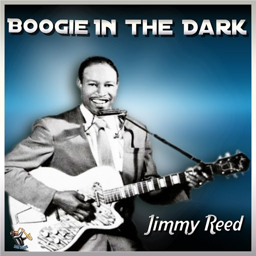 Jimmy Reed альбом Boogie In The Dark