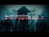 Troyboi &amp Diplo feat. Nina Sky Afterhours (Sharps &amp Convex remix)