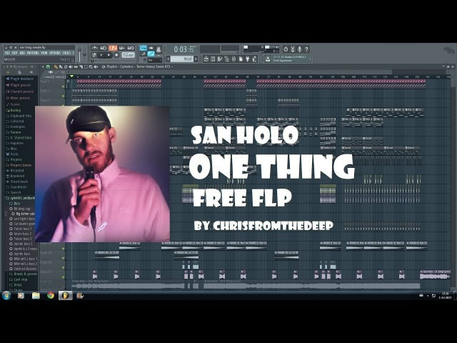 San Holo One Thing ChrisfromtheDeep Remake FLP