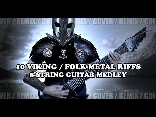 10 знаменитых Viking/Folk Metal рифов на восьмиструнке