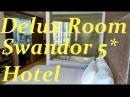 Обзор Delux Room Swandor Hotel Вьетнам Камрань Нячанг Vietnam Nha Trang Cam Ranh Swandor