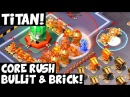 Titan: Core Rush with Bullit Brick! (3 o'clock) ✦ Boom Beach