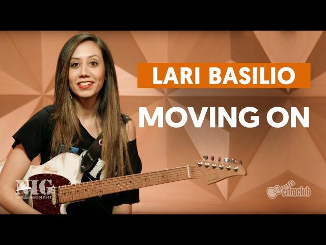 By NIG | Moving On - Lari Basilio (aula de guitarra)