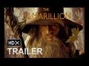 The Silmarillion movie Trailer 1 2018 EXCLUSIVE , Hugo Weaving , Ian McKellen - (fan made)