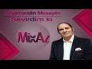 Niyaməddin Musayev - Sevirdim ki (Original audio)