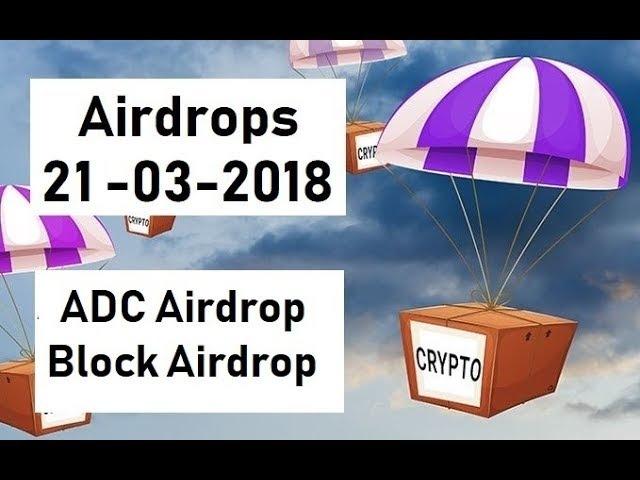 Криптовалюта Бесплатно ADC Airdrop и Block Airdrop от 21 03 2018