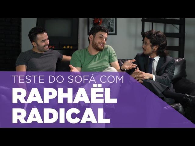 Teste do Sofá ep. 18 | Raphaël Lima