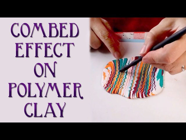 How To Make A Combed (Feathered, Marbled) Polymer Clay Veneer