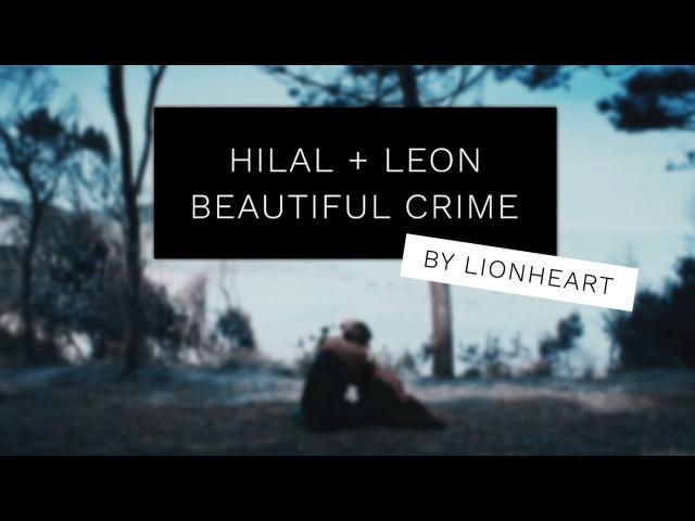 Hilal Leon | Beautiful Crime [ HiLeon ]