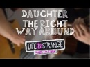 Daughter The Right Way Around OST LiS BTS double guitars cover