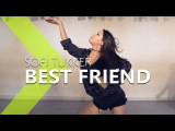 SOFI TUKKER - Best Friend feat. NERVO, The Knocks &amp Alisa Ueno WENDY Choreography .