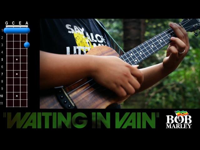 Waiting In Vain (Bob Marley) Ukulele Play-Along!