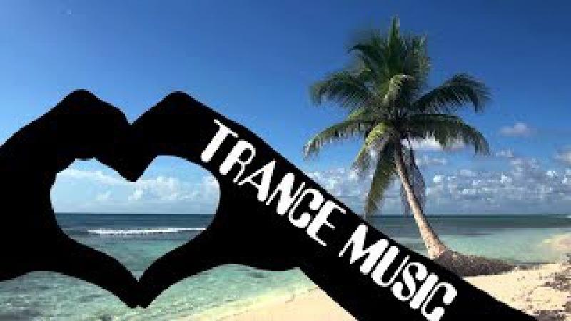 Классная Транс Музыка - Слушать Сборник Trance music 2017