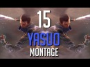 Yasuo Montage 15 - Best Yasuo Plays 2018 by The LOLPlayVN Community ( League of Legends )