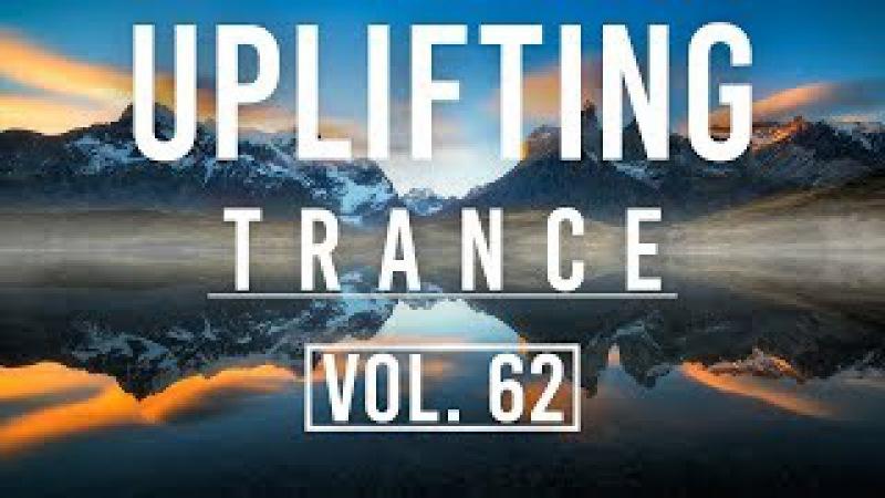♫ Uplifting Trance Mix | January 2018 Vol. 62 ♫