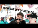 A Jae In the Life of Day VLOG 1