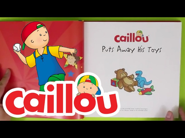Caillou Books - Caillou Puts Away His Toys | Book Reading for Kids | Cartoon for Kids