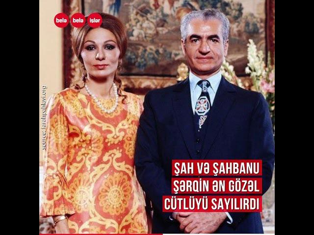 Sonuncu İran şahının azərbaycanlı xanımı - Fərəh Pəhləvi