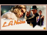 L.A. Noire funny bugs and epic moments (Sing Sing Sing - Gene Krupa)