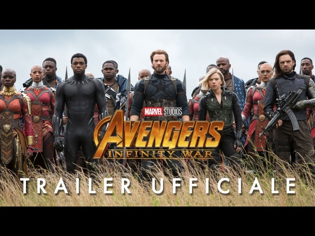 Avengers: Infinity War – Trailer Ufficiale Italiano | HD