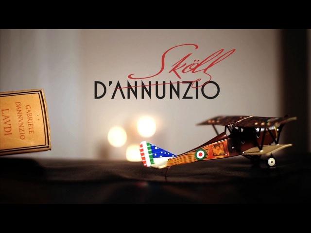 Skoll - D'Annunzio - video ufficiale - official video