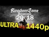 Бомбическая графика Kingdom come: deliverance на Ультра 1440p. Геймплей и прохождение! Часть 1.