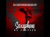 Dj TZepesh &amp Maldrix - Saxophone (Dj Saffron Mash Up 2018)