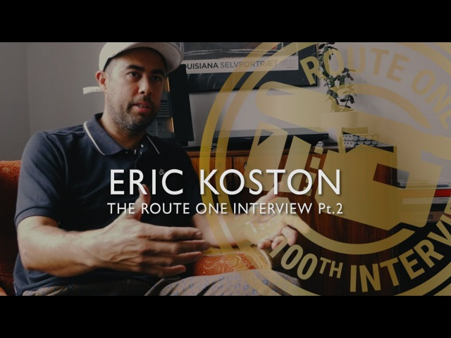 The 100th Route One Interview: Eric Koston Pt.2