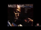 Lossless Miles Davis - Kind of Blue 96kHz.24-Bit. 1080p