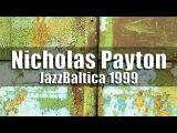 Nicholas Payton Quintet - JazzBaltica 1999